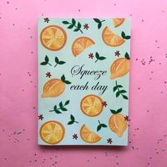 Notebook- Squeeze each day