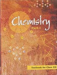 Chemistry (Class - XII) (Part - II) 01 Edition