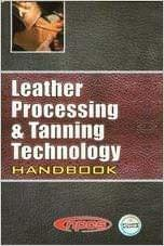 Leather Processing and Tanning Technology Handbook