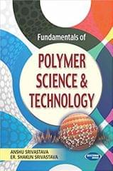 Fundamentals of Polymer Science & Technology