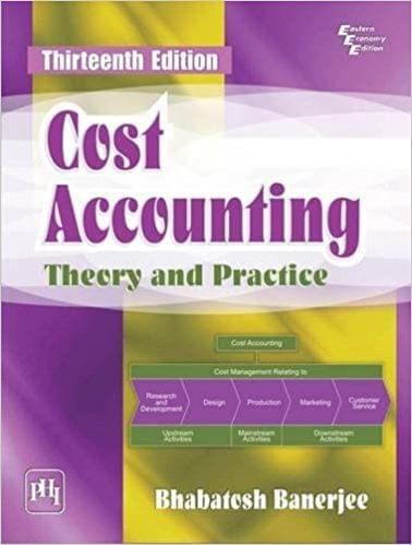 Cost Accounting Theory & Practice Ed-13