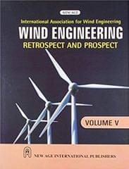 Wind Engineering Retrospect and Prospect, Volume5