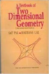 A Texbook of Two Dimensional Geometry