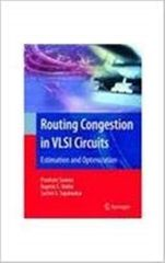 Routing Congestion in VLSI Circuits : Estimation and Optimization