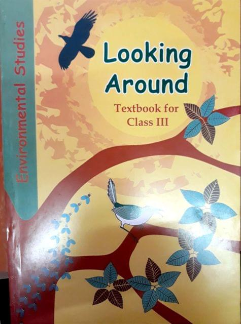 Environmental StudiesLooking Around Textbook For Class 3