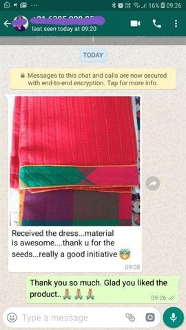 Received the dress... Material is very awesome... Thank you for the seeds.... Really a good initiative. -Reviewed on 21-Jul-2019