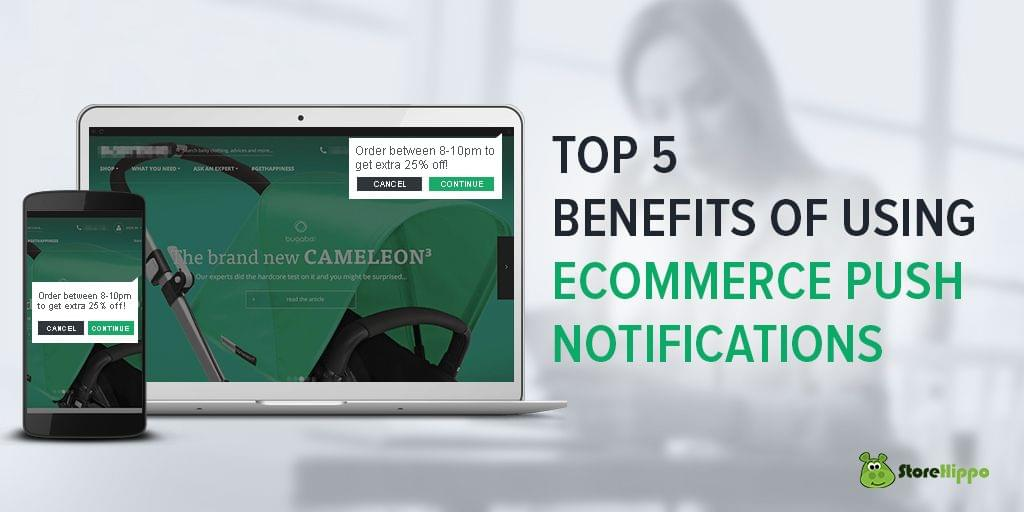 why-you-should-incorporate-push-notifications-in-your-ecommerce-communication-channel