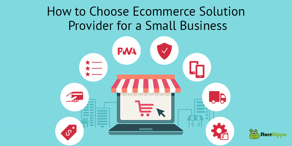 the-ultimate-guide-to-choosing-e-commerce-solution-provider-for-a-small-business