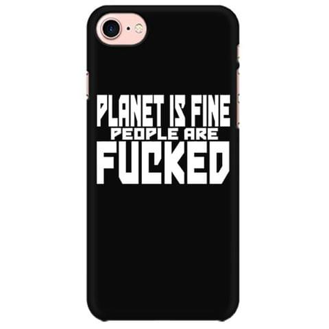 Planet is fine people are F**ked Mobile back hard case cover - 5UDKS5CCK6YW