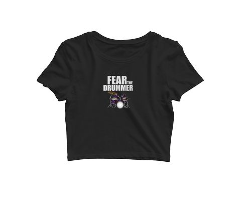 Fear the Drummer   Croptop for music lovers
