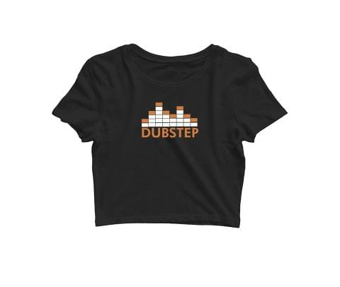Dubstep   Croptop for music lovers