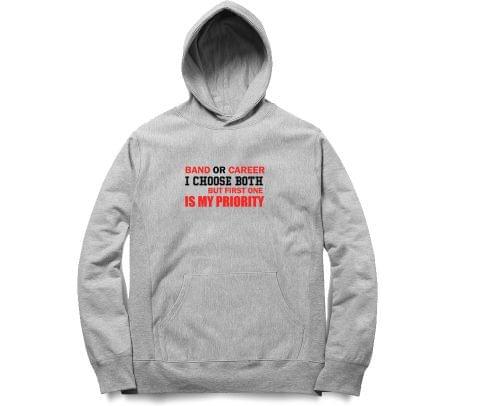 Band is my Priority   Unisex Hoodie Sweatshirt for Men and Women