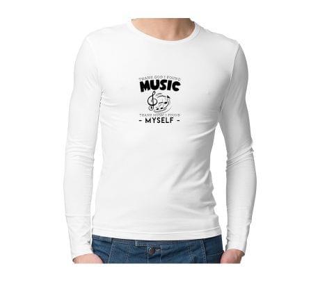 Thank god I found Music  Unisex Full Sleeves Tshirt for men women
