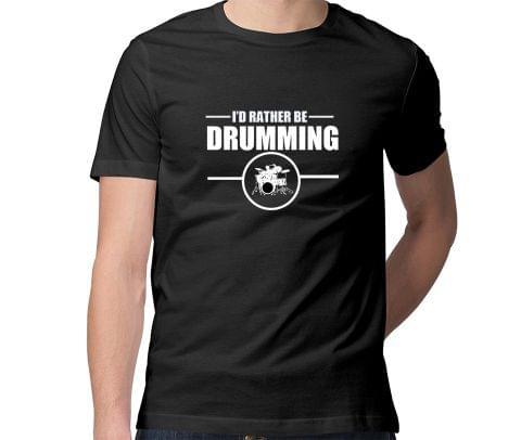 Rather be Drumming  Men Round Neck Tshirt