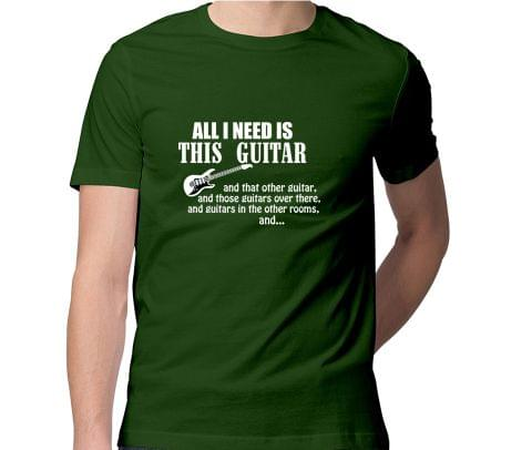 All I need more Guitar  Men Round Neck Tshirt
