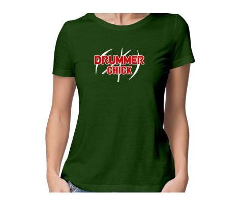 Drummer Chick  round neck half sleeve tshirt for women