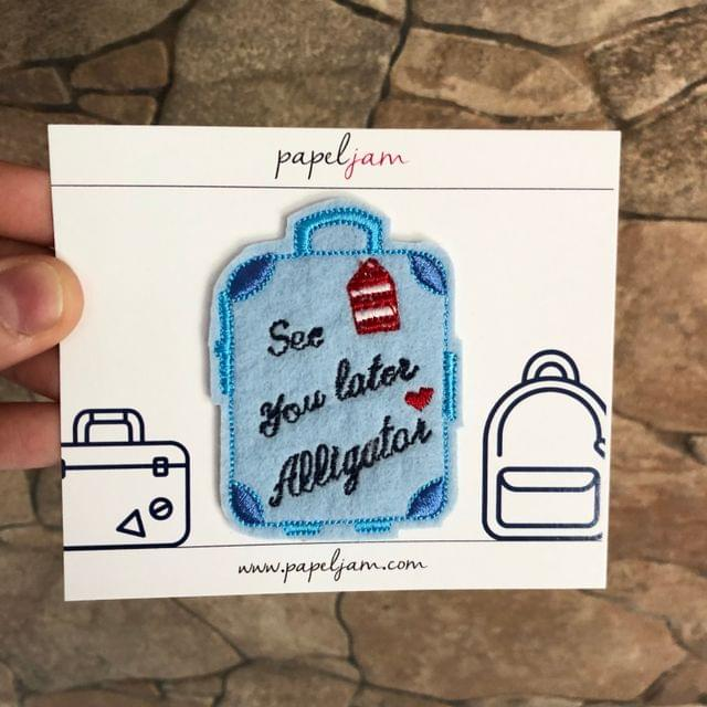"""See you later Alligator"" Suitcase Patch"