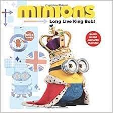 Minions - Long Live King Bob