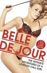 Belle De Jour - The Intimate Adventures of a London Call Girl