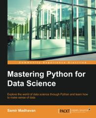 Mastering Python for Data Science