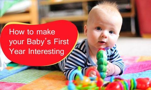 How to make Playtime more interesting with your Infant?