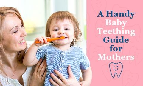 All You Need to Know About Your Baby's Teething Journey