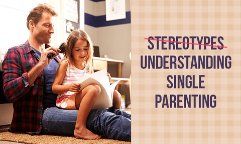 Single Parenting: The Good, the Bad and the Coping