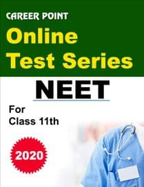 Online Test Series For NEET 2020 (For 11th Class)