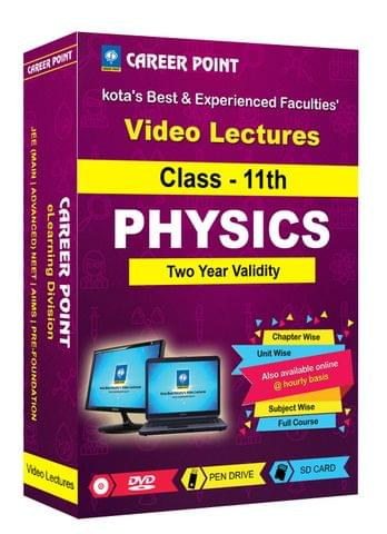 Class 11th Physics Video Lectures | JEE & NEET | Validity 2 Yrs | Medium : Mixed Language-E/H