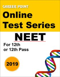 Online Test Series For NEET 2019 (for 12th or 12th Pass)