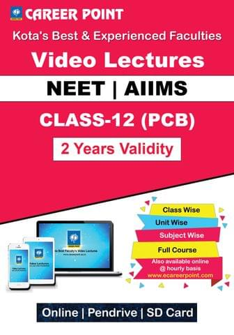 Video Lectures for NEET & AIIMS | PCB (Class 12th) | Validity 2 Yrs | Medium : English Language