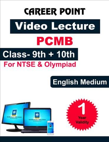 Video Lecture for NTSE |  Validity : 1 yr | Covers : PCMB Class 9 & 10 | Medium : English Language