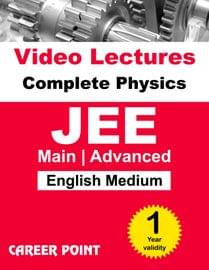 Physics Video Lectures (11th+12th) | JEE Main & Advanced | Validity 30 May 2019 | Medium : English Language