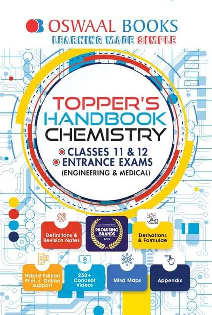 Oswaal Topper's Handbook Classes 11 & 12 and Entrance Exams Chemistry Book