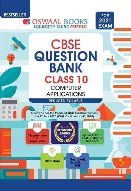 Oswaal CBSE Question Bank Class 10 Computer Applications (Reduced Syllabus) (For 2021 Exam)