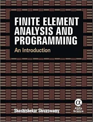 Finite Element Analysis and Programming:An Introduction   596pp/PB