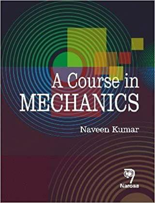 A Course in Mechanics