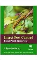 Insect Pest Control:Using Plant Resources   300pp/PB