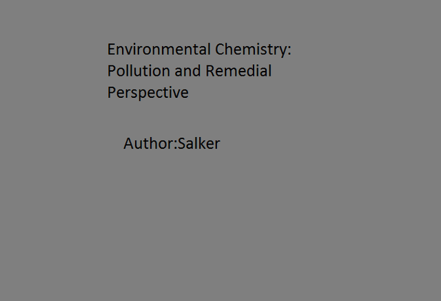 Environmental Chemistry: Pollution and Remedial Perspective
