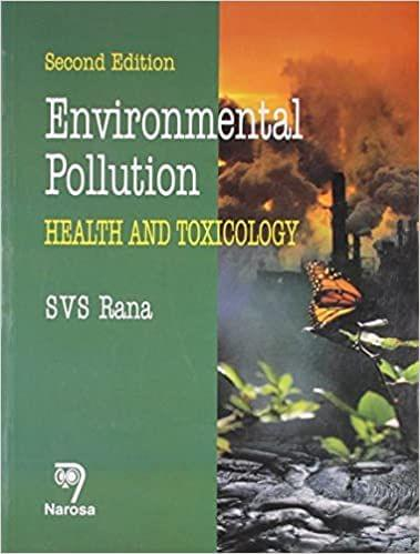 Environmental Pollution:Health and Toxicology, Second Edition   350pp/PB