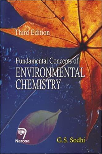 Fundamental Concepts of Environmental Chemistry, Third Edition   602pp/PB