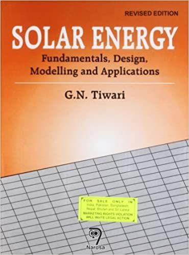 Solar Energy:Fundamentals, Design, Modelling and Applications, Revised Edition