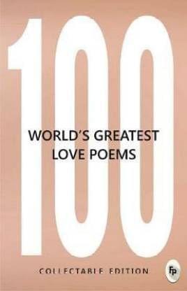 100 World�s Greatest Love Poems