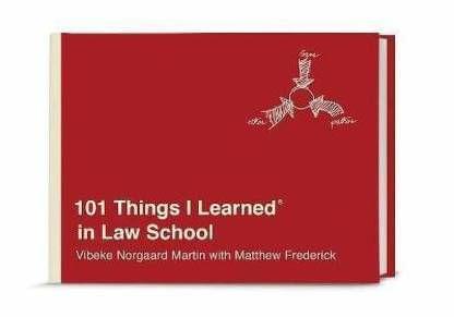 101 Things I Learned� in Law School