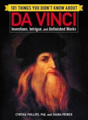 101 Things You Didn�t Know about Da Vinci