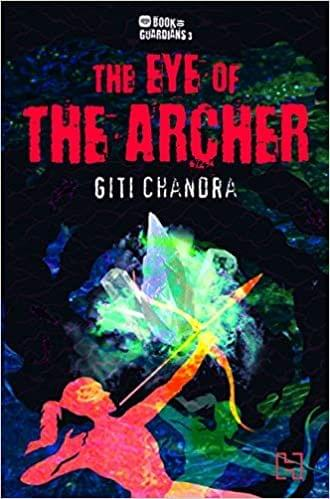 """Book Of Guardians 3: The Eye Of The Archer """