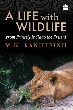 """""""A Life with Wildlife:From Princely India to the Present"""""""