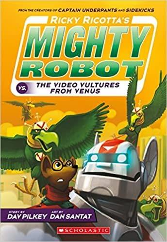 #3 Ricky Ricotta�s Mighty Robot Vs. the Voodoo Vultures from Venus