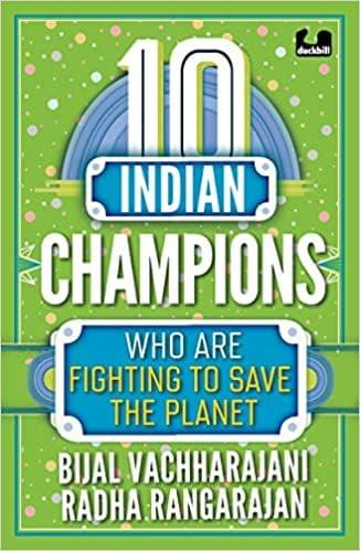 10 Indian Champions who are trying to save the planet