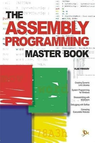 The Assembly Programming Master Book
